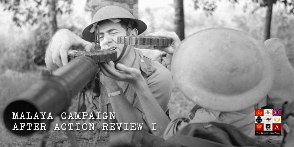 16 – Malaya Campaign After Action Review Part I