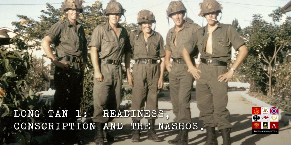 23 – Long Tan 1: Readiness, Conscription and the Nashos