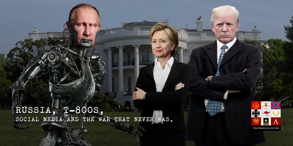 29 – Russia, T-800s, Social Media and the War that never was