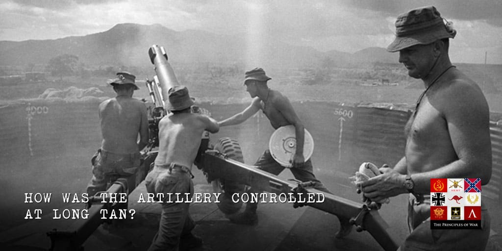 34 – How was artillery controlled at Long Tan?