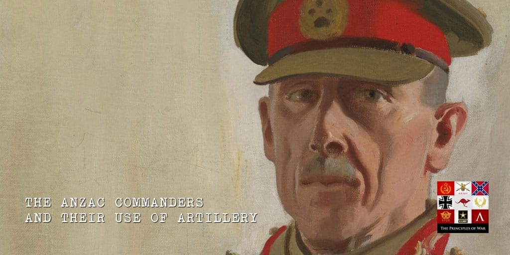 Firepower 8: The ANZAC Commanders and their use of Artillery