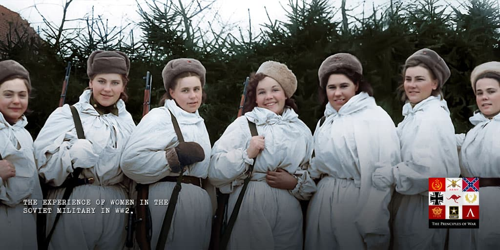 38 – The experience of women in the Soviet Military in WW2.