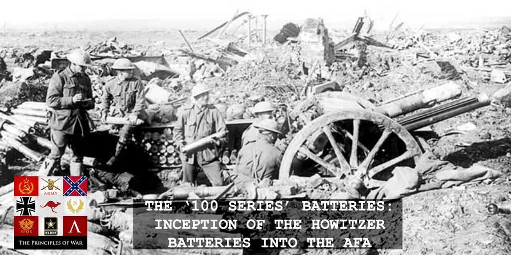 Firepower 16: The 100 Series Batteries in WW1