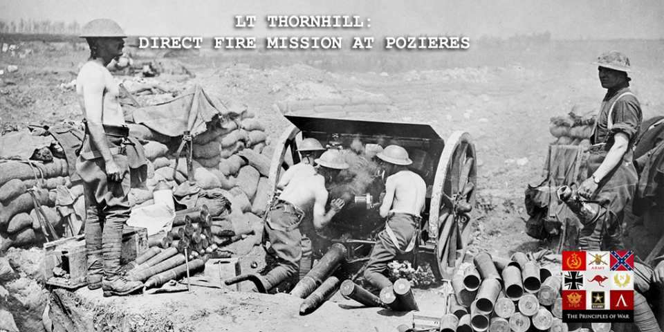 Thurnhill Direct Fire Artillery at Poziere